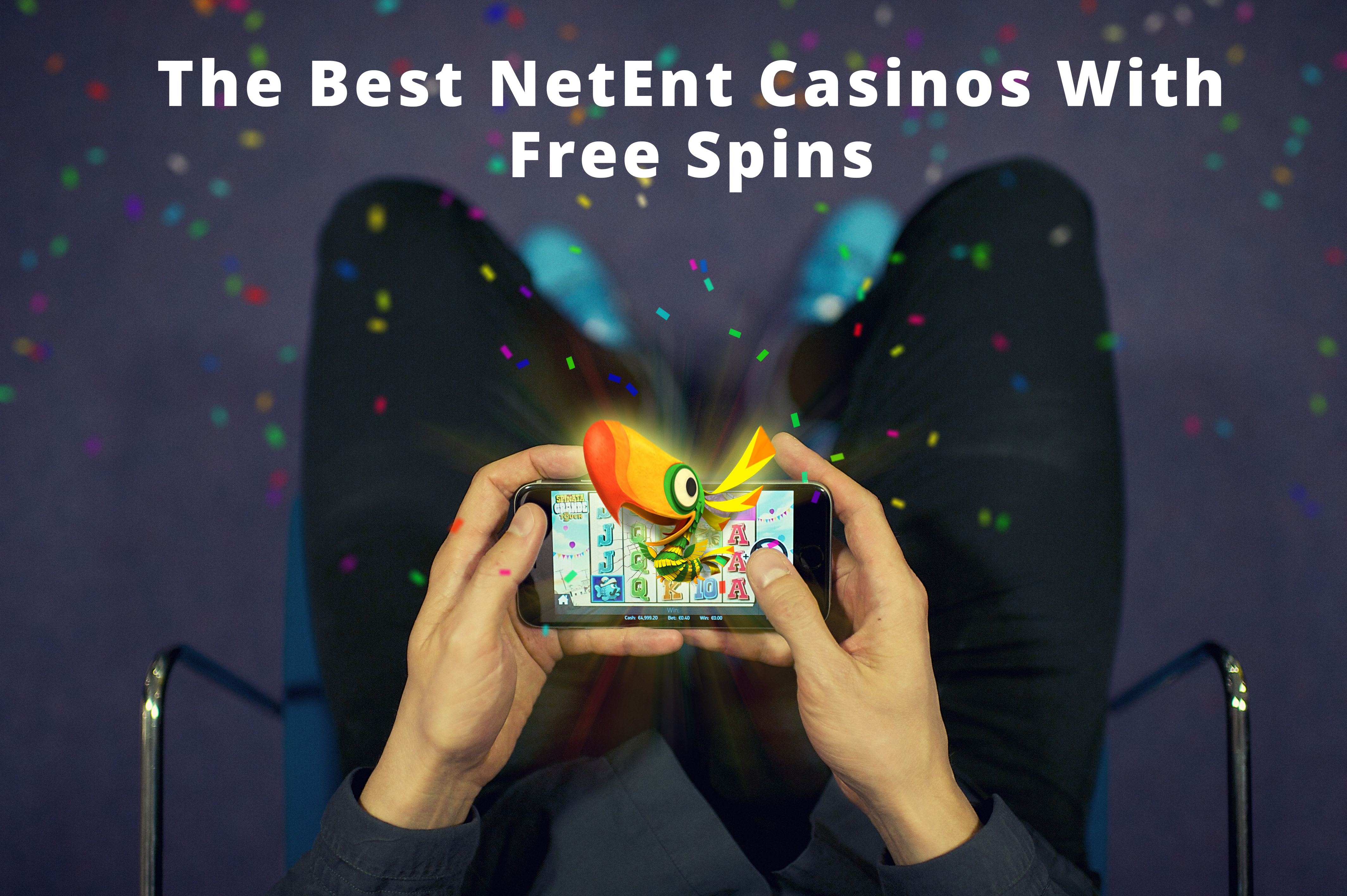 Best NetEnt Casinos With Extra Spins